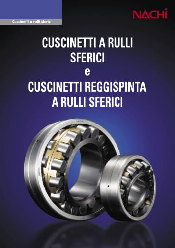 Cuscinetti a rulli sferici e cuscinetti reggispinta a rulli sferici