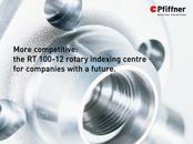 More competitive: the RT 100-12 rotary indexing centre for companies with a future