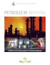Gasoline Refining - A Guide to Level Instrumentation for Gasoline Refineries