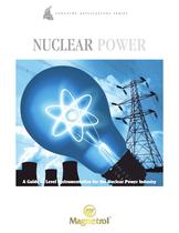 Nuclear Power - A Guide to Level Instrumentation for the Nuclear Power Industry