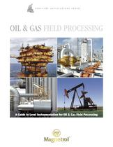 Oil &amp; Gas Field Processing - A Guide for Level Instrumentation for Oil &amp; Gas Field Processing