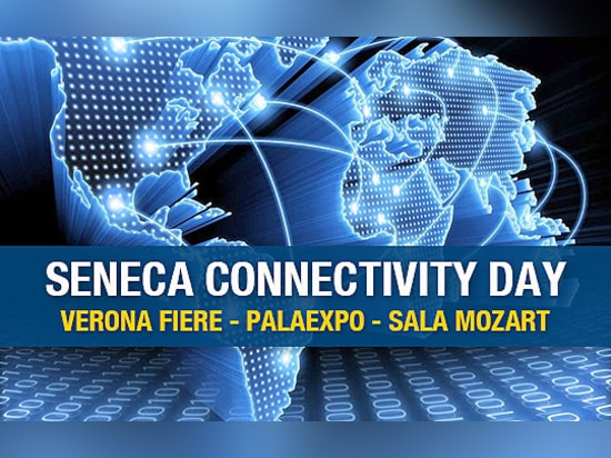 SENECA CONNECTIVITY DAY - Iscriviti ora!