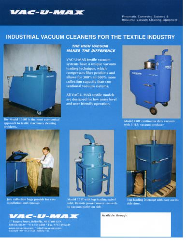 INDUSTRIAL VACUUM CLEANERS FOR THE TEXTILE INDUSTRY The high vacuum makes the difference