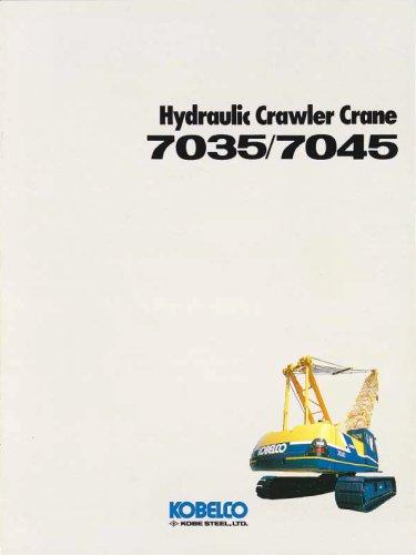 Hydraulic Crawler Crane 7035/7045