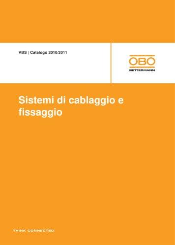 Sistemi di cablaggio e di fissaggio VBS