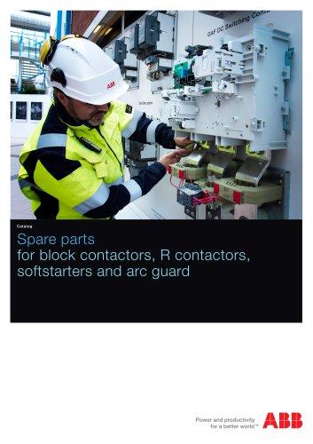 Spare Part catalog for block contactors, R contactors, softstarters and arc guard