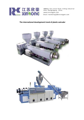 The international development trend of plastic extruder