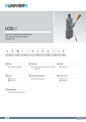 LCQ63_Unità di centraggio pneumatica con azionamento manuale, singola asta