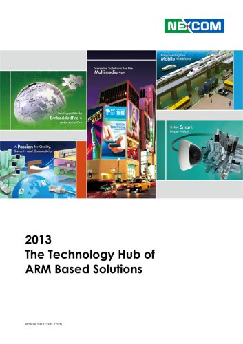 2013 The Technology Hub of ARM Based Solutions