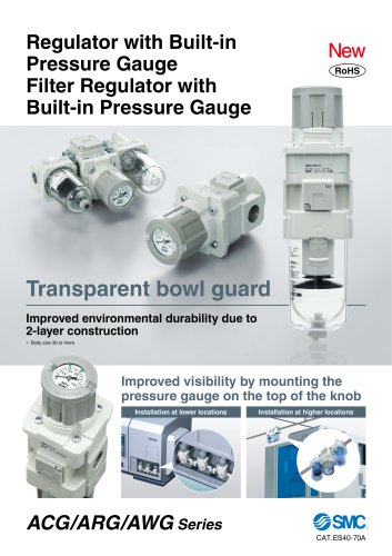ACG/ARG/AWG Series - Regulator with Built-in Pressure Gauge Filter Regulator with Built-in Pressure Gauge
