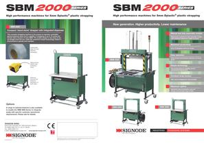SBM 2000series High performance machines for 5mm Dylastic® plastic strapping