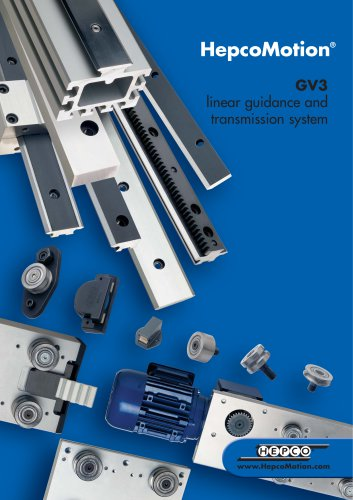 GV3 Linear Guidance and Transmission System