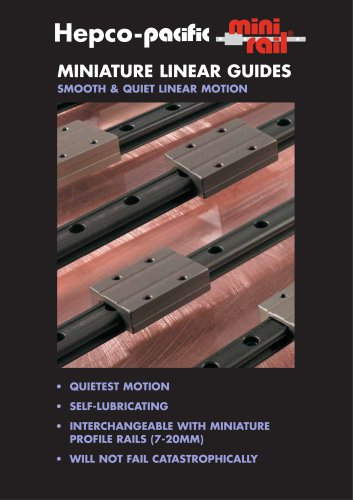 MINIATURE LINEAR GUIDES SMOOTH & QUIET LINEAR MOTION