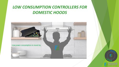 Low consumption controllers for domestic hoods