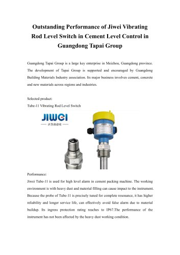 Outstanding Performance of Jiwei Vibrating Rod Level Switch in Cement Level Control in Guangdong Tapai Group