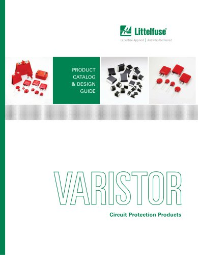 Littelfuse Varistors Circuit Protection Products Catalog
