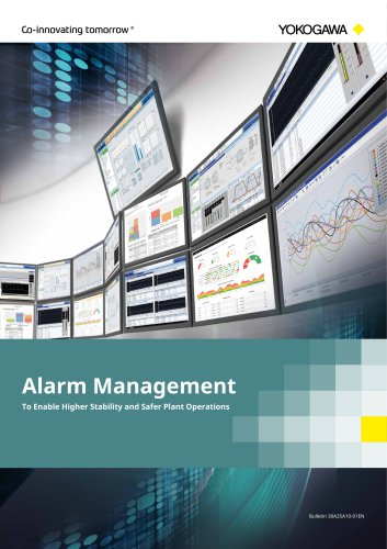 Alarm Management - To Enable Higher Stability and Safer Plant Operations