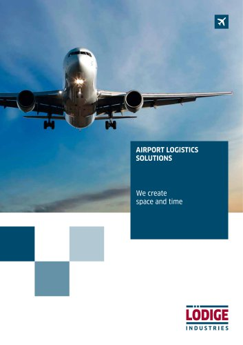 SOLUTIONS FOR AIRPORT LOGISTICS