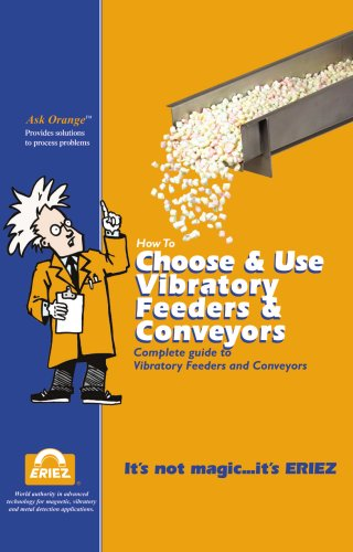 How to Choose & Use Vibratory Feeders and Conveyors
