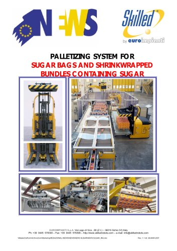 PALLETIZING SYSTEM FOR SUGAR BAGS AND SHRINKWRAPPED BUNDLES CONTAINING SUGAR