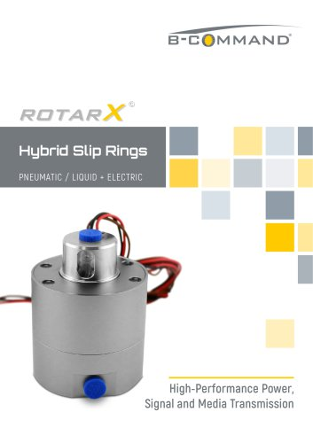 Hybrid Slip Rings Pneumatic/Electric rotarX by B-COMMAND