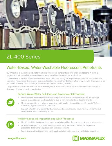 ZL- 400 Series Water-Based, Water-Washable Fluorescent Penetrants