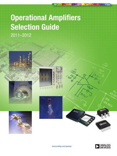 OPERATIONAL AMPLIFIERS SELECTION GUIDE 2011-2012