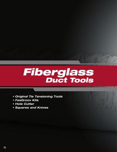 Fiberglass Duct Tools