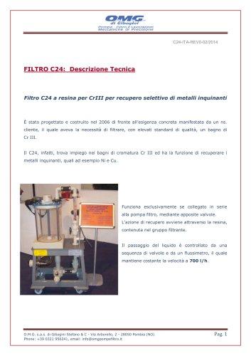 Filtro C24 a resina per CrIII per recupero selettivo di metalli inquinanti