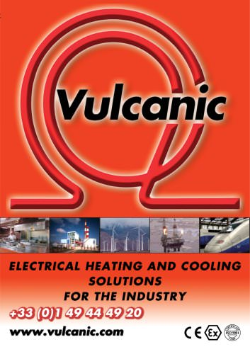 Vulcanic Catalogue : Electrical Heating and Cooling solutions for industry