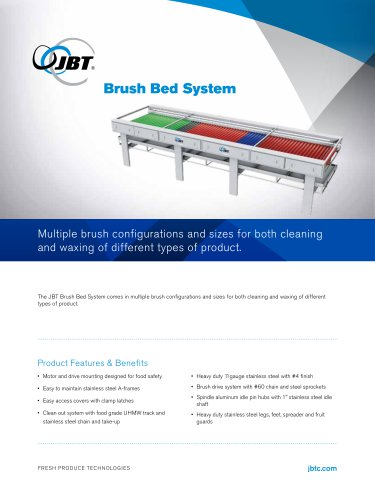 Brush Bed System