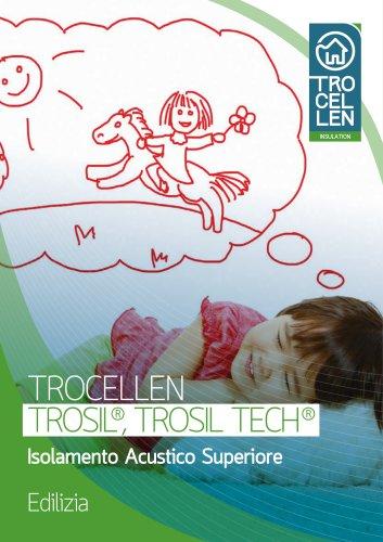 Trosil, Trosil Tech