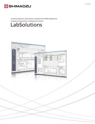 Analytical Network Data System Compliant with ER/ES Regulations / Analytical Network Data System Compliant with ER/ES Regulations Progress Configuration of LabSolutions System