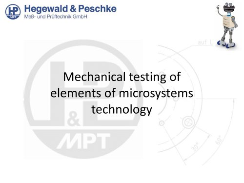 Mechanical testing of elements of microsystems technology