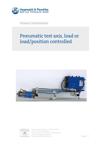 Pneumatic test axis, load or load/position controlled