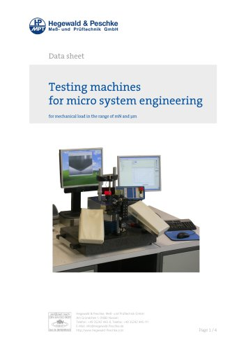Testing machine for micro system engineering