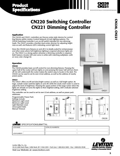 CN220 Switching Controller CN221 Dimming Controller