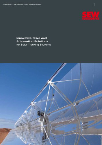 Innovative Drive and Automation Solutions for Solar Tracking Systems