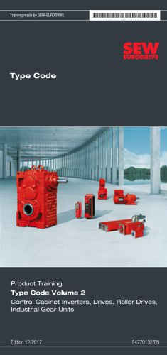 Product Training Type Code Volume 2 Control Cabinet Inverters, Drives, Roller Drives, Industrial Gear Units