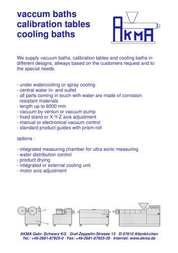 vaccum baths / calibration tables / cooling baths