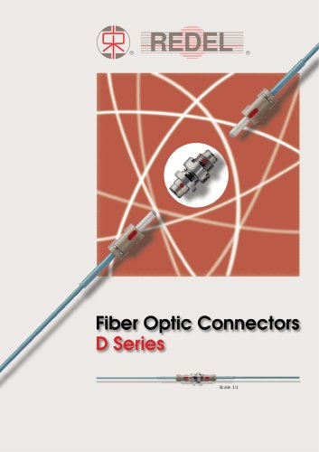 FIBER OPTIC CONNECTORS - D SERIES