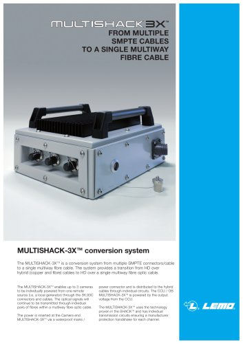 MULTISHACK3X: FROM MULTIPLE SMPTE CABLES TO A SINGLE MULTIWAY FIBRE CABLE
