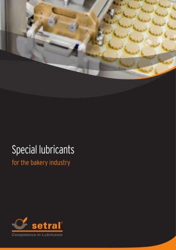 Special lubricants for the bakery industry
