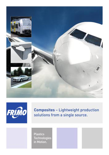 Composites - Lightweight production solutions from a single source