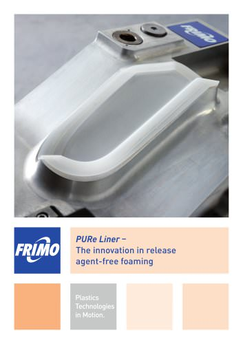 PURe Liner - The innovation in release agent-free foaming
