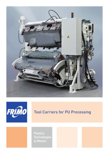 Tool Carriers for PU Processing