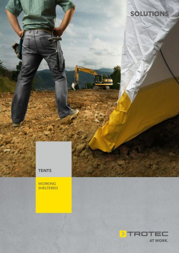 Tents – working sheltered