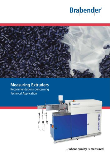 Brabender Measuring Extruders: Applicational Recommendations