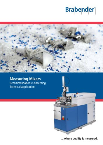 Brabender Measuring Mixers: Applicational Recommendations