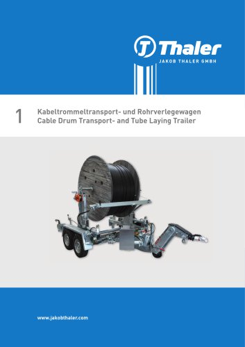 Cable Drum Transport- and Tube Laying Trailer